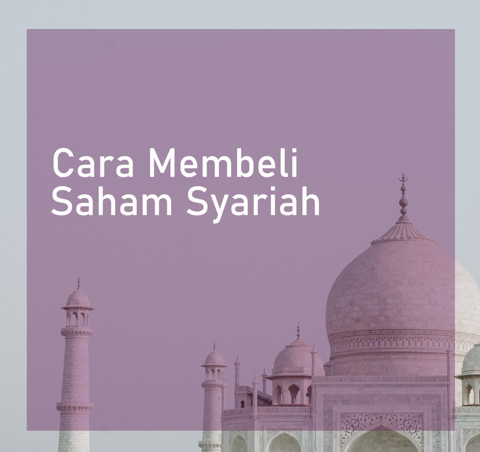 Cara Membeli Saham Syariah