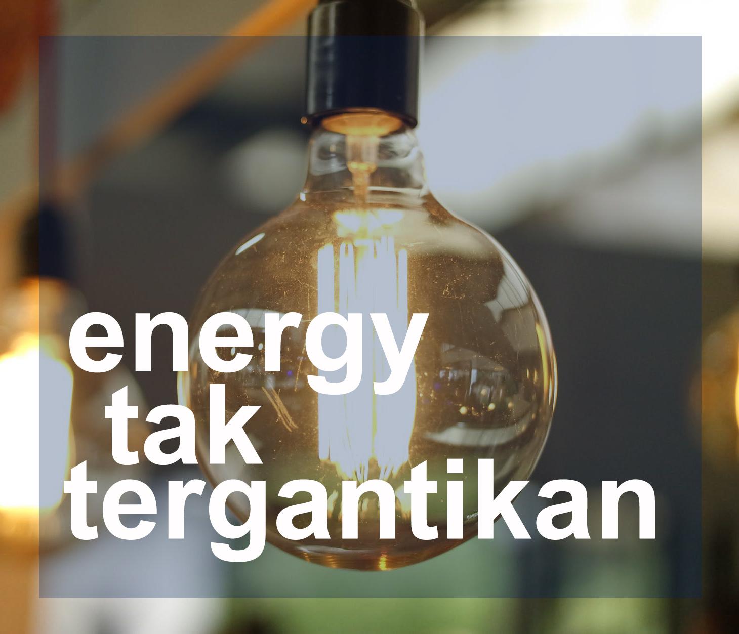 Sektor energi yang tidak akan pernah tergantikan