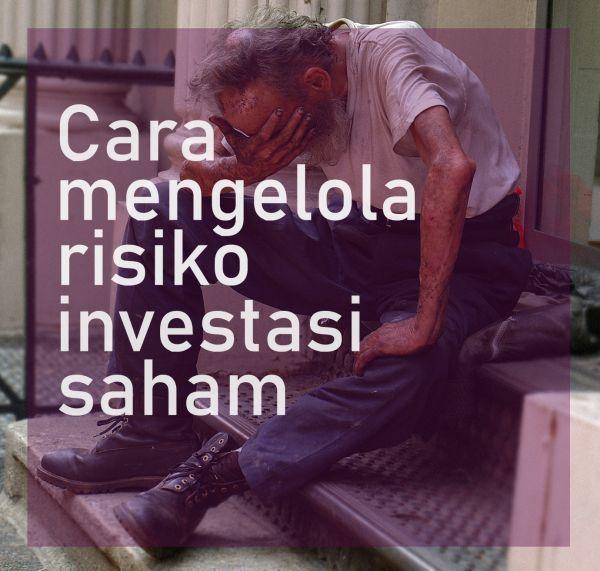 Cara mengelola risiko investasi saham