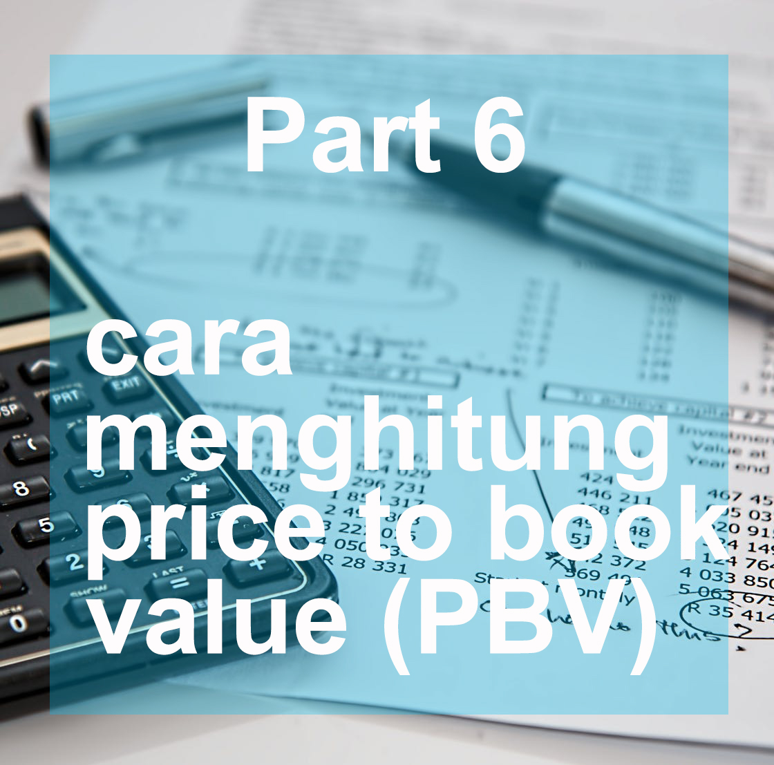 Cara menghitung price to book value PBV