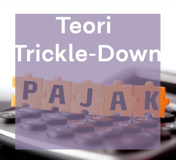 Teori Trickle-Down