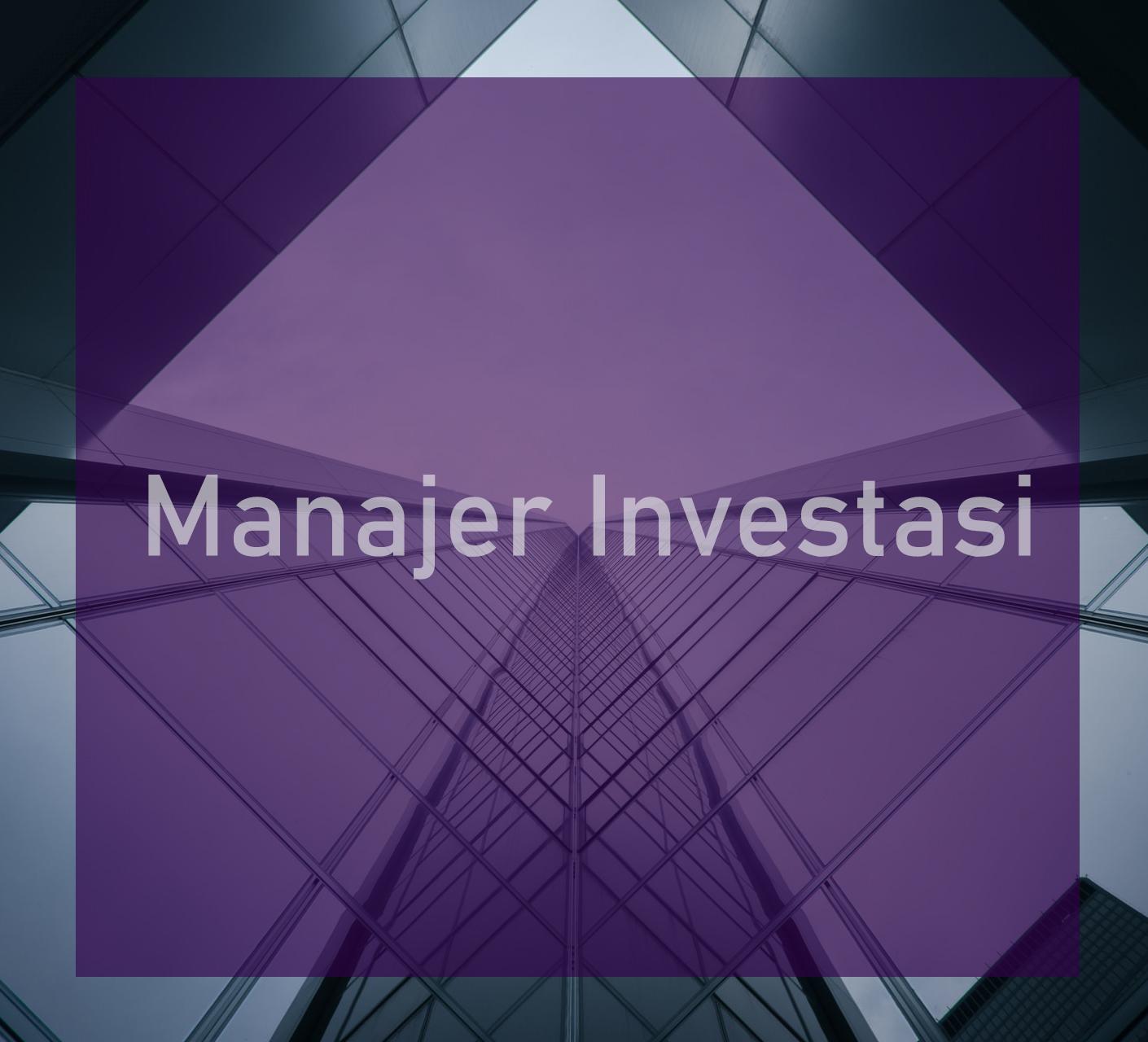 Cara Bekerja Di Perusahaan Manajer Investasi