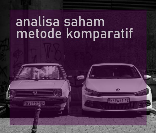 Cara analisa saham metode komparatif